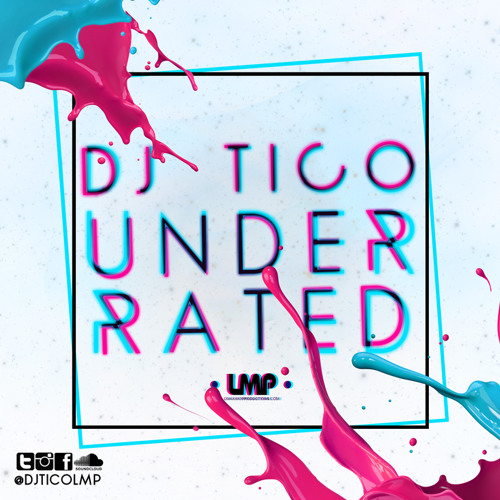 DJ Tico - Underrated Mixtape