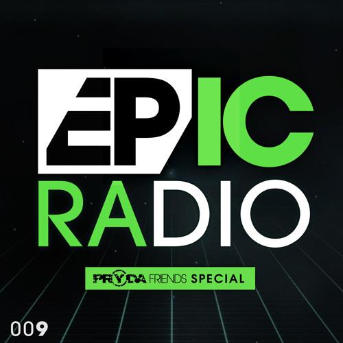 EPIC Radio 009 - Pryda Friends Special with Jeremy Olander & Fehrplay