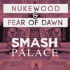 Nukewood & Fear Of Dawn - Smash Palace (Djuro Remix) [HUSSLE] OUT NOW #10 Aria Club Tracks Chart