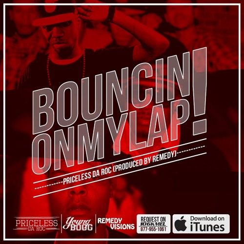 Bouncin On My Lap (Dirty) Feat Remedy & Young Boog