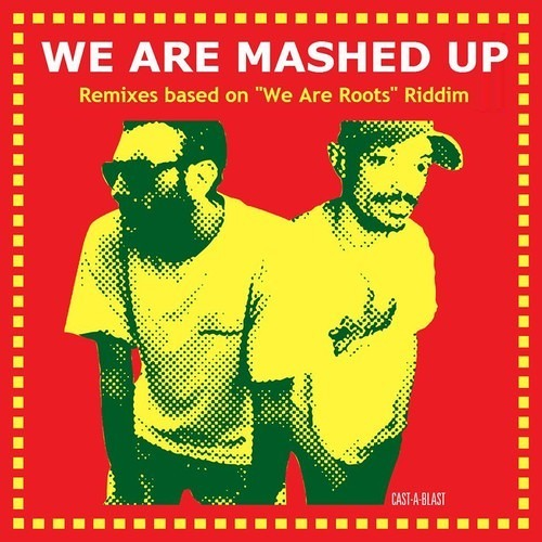 MRBiGK - We Are Mashup (We Are Roots riddim by Blend Mishkin) *DL link @ Description*