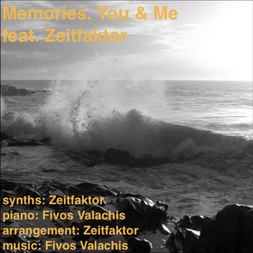 Memories.You & Me on the beach, feat. Zeitfaktor