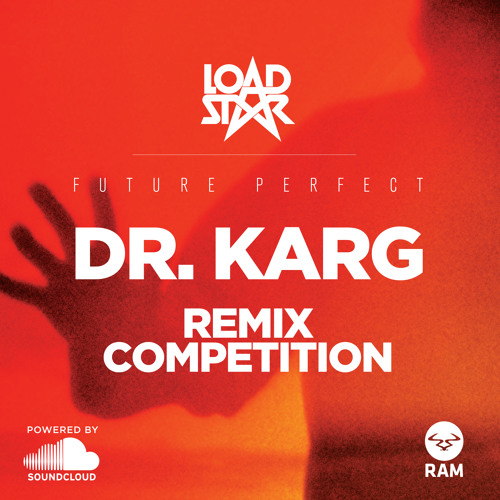Loadstar 'Dr. Karg' Remix Competiton
