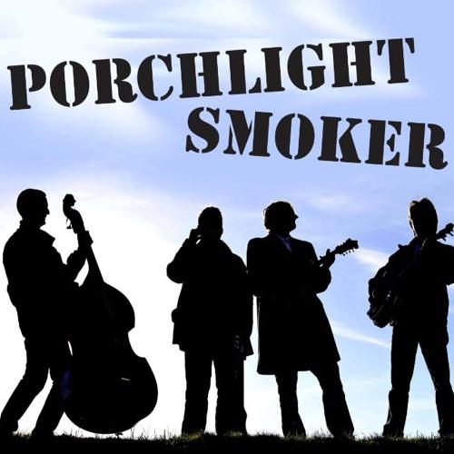 PORCHLIGHT SMOKER – Hey Maya