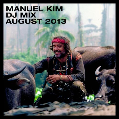 Manuel Kim DJ Mix August 2013