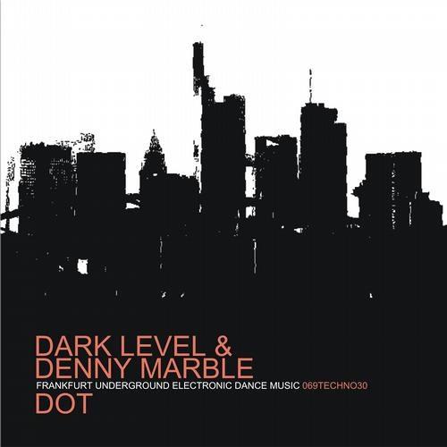 Dark Level & Denny Marble - Dot (clip)