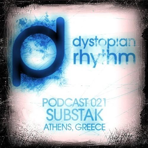 Dystopian Rhythm Podcast 021 – Substak