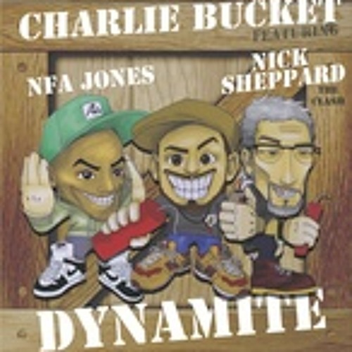 Charlie Bucket ft. Nf'a - Dynamite (Tom Drummond remix)