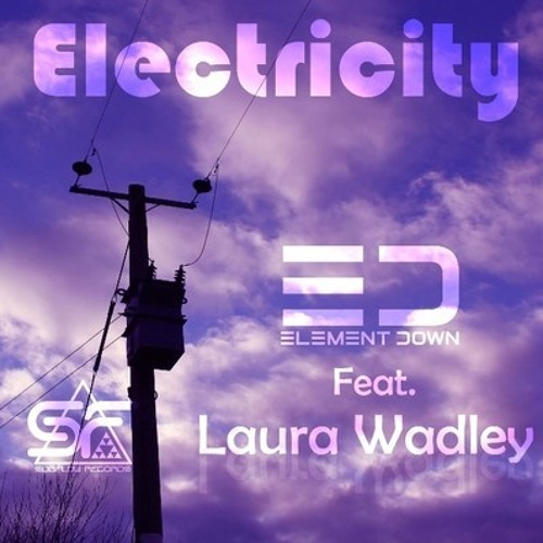Element Down ft. Laura Wadley - Electricity (High Treason Remix)