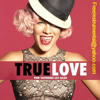 P!nk - True Love  (Piano Instrumental)