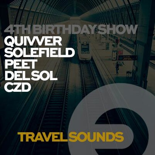 Travel Sounds 4th Anniversary Show @ Frisky Radio ~ Solefield Guest Mix
