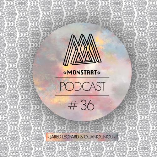 [Monstart Crew Podcast #36] - OUANOUNOU - Part II