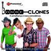 BONDE DOS CLONES MÚSICA AMOR DE VIOLEIRO (EDUARDO COSTA)