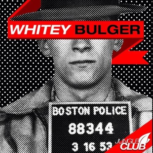Whitey Bulger (Prod. Jungle Club)