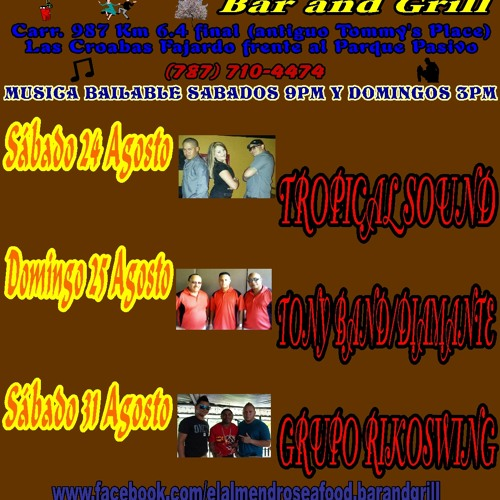 El Almendro Seafood Bar and Grill (anuncio Radial Yunque 93) agosto 23 adelante