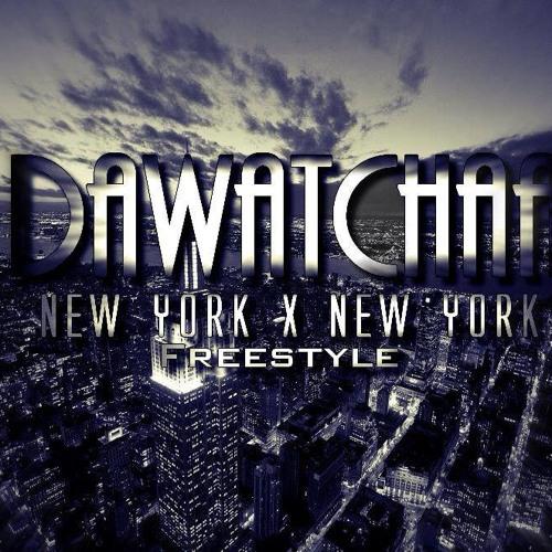 Dawatchaa X New York New York (Freestyle) REMIX By Deejay Briiian