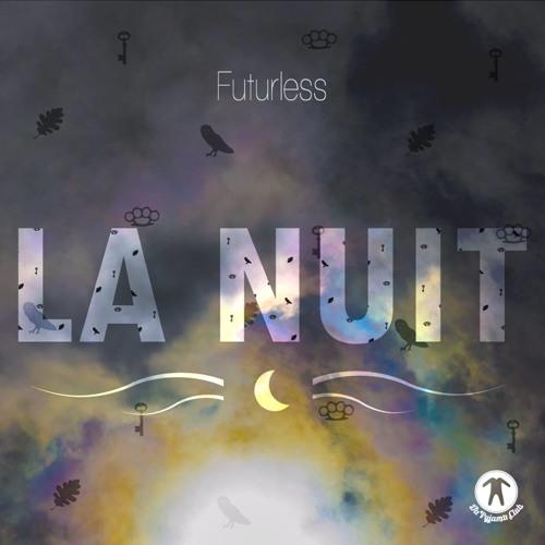 Futurless - La Nuit EP