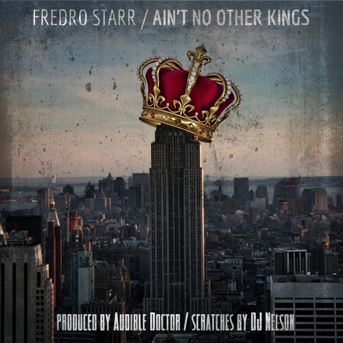 Aint No Other Kings (Produced by The Audible Doctor) (Cuts by DJ Nelson)