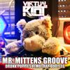 Virtual Riot - Mr. Mittens Groove (Drunk Puppies Atmotrap Bootleg)