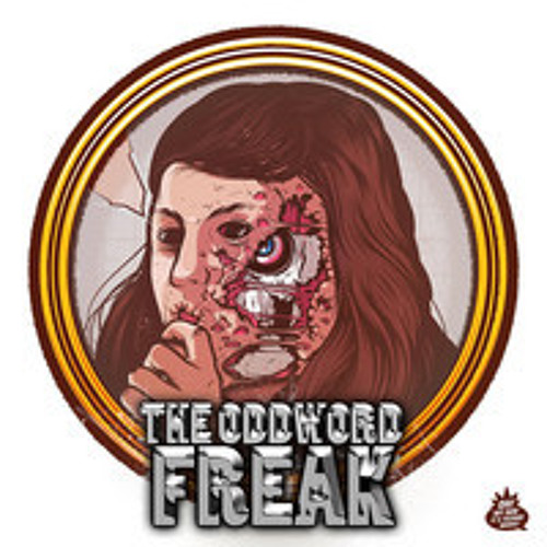 The Oddword - Freak (Original)