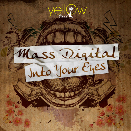 Mass Digital - Into Your Eyes (snippet) Yellow Tail