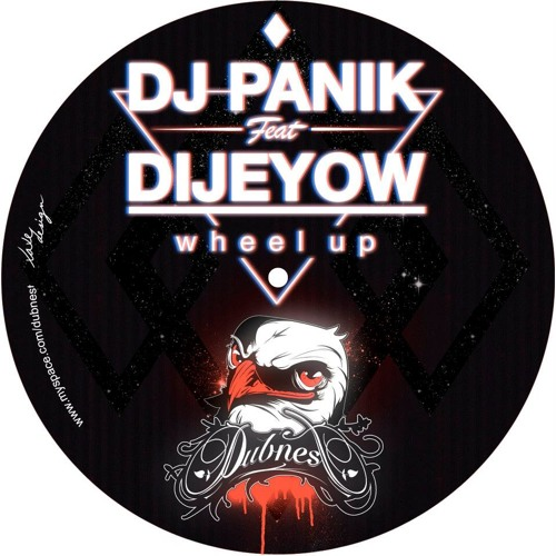 Dubnest 005 DJ PANIK Feat. DIJEYOW - Wheel Up (Dn05)