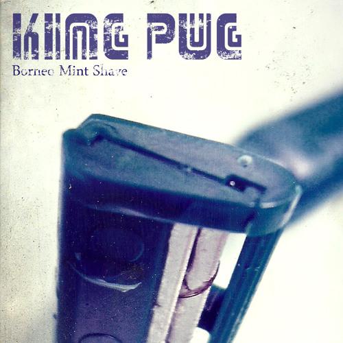 I Ask You - King Pug