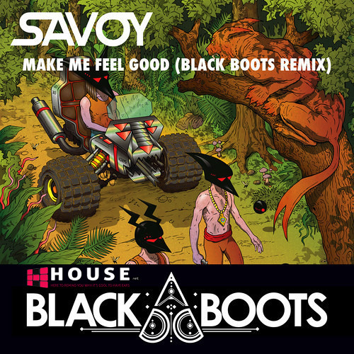 Make Me Feel Good by SAVOY (Black Boots Remix) - House.NET Exclusive