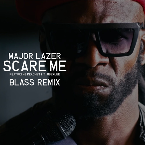 Scare Me feat. Peaches & Timberlee (Blass Reggaeton Remix)