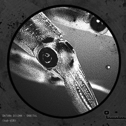 Datura Dilema - Orbital [Subsist Records] SUB-D18