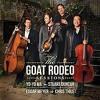 Yo-Yo Ma on the Makings of a Goat Rodeo