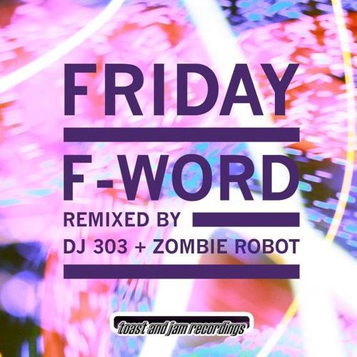 F-Word - Friday