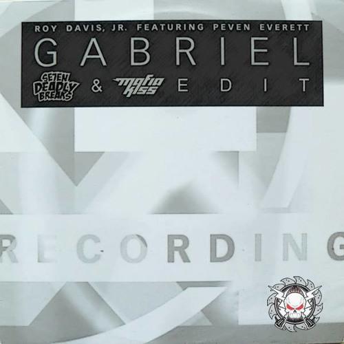 Roy Davies JR - Gabriel - (Se7en Deadly Breaks & Mafia Kiss Edit)
