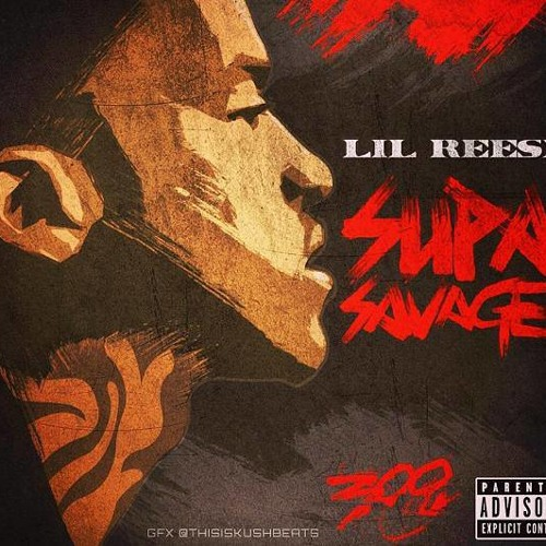 Lil Reese - I Need That | Super Savage