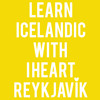 Learn Icelandic with I heart Reykjavík: I don't ever want to leave - can I stay forever?