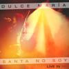 Santa No Soy - Dulce María (Live In Rio)