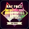 Ray Foxx - Boom Boom (S&F REMIX)
