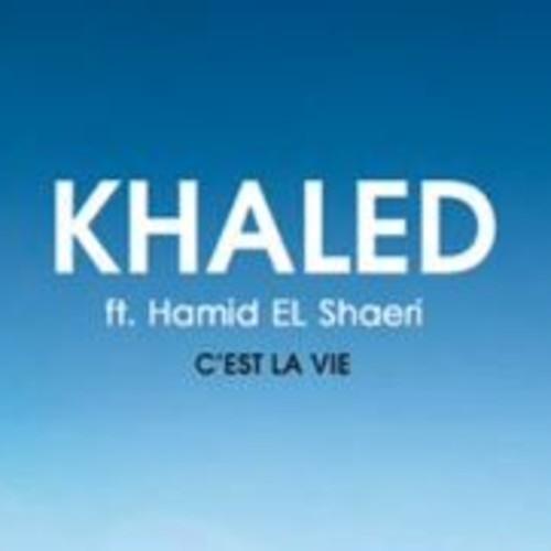 C Est La Vie -Chab Khaled with Hamid El Shaeri Style