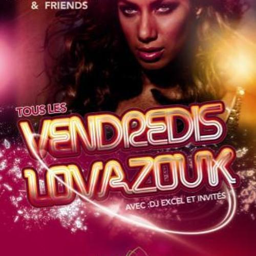 Dj Excel Mix Promo Vendredis Lovazouk au Vetiver