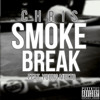 Chris- Smoke Break (feat Young Musto)(Prod. Kool Starr)