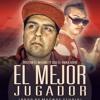 El Mejor Jugador.- Tristan El Magno Feat. Oso El Anikilador ( Prod. By Fraussto & QP)
