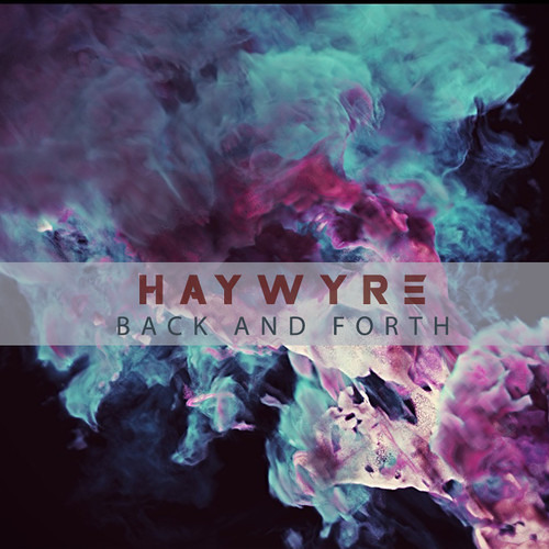 Haywyre - Back And Forth (Out Now) [ASPW #11]