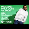 "SPL - Balearic Bass Mix - MistaJam ""Daily Dose Of SMOG"" JUL 15, 2013"