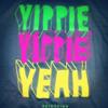 Yippie yippie yeah (2013-1-24)
