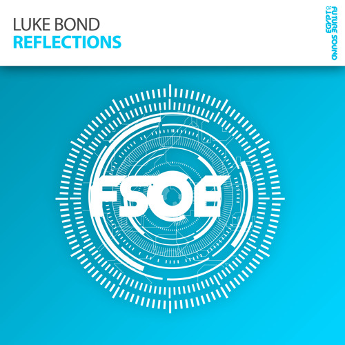 Luke Bond - Reflections