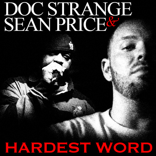 Doc Strange Ft. Sean Price Hardest Words