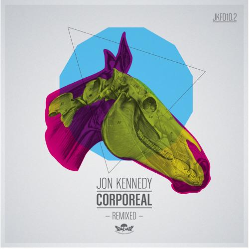 "Jon Kennedy - ""Corporeal Remixed"""
