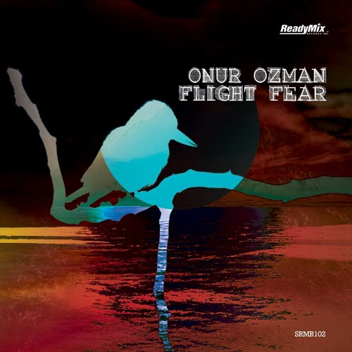 Onur Ozman - Flight Fear - Asadinho Remix
