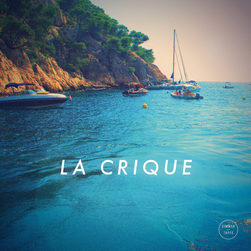 Zimmer - La Crique | August Tape