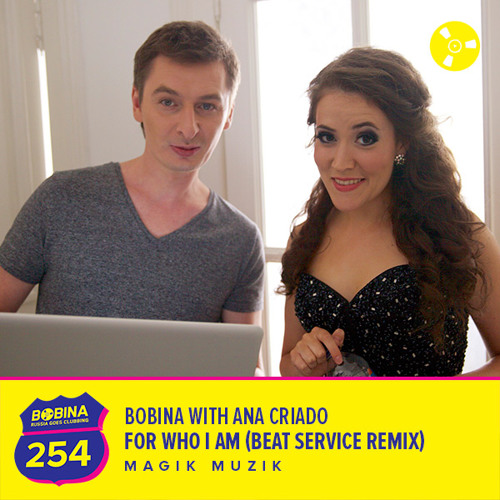 Bobina with Ana Criado - For Who I Am (Beat Service Remix)